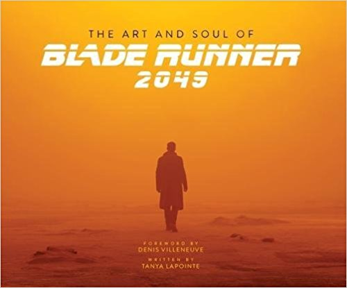 アートワーク The Art and Soul of Blade Runner 2049 ハードカバー
